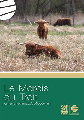 Couverture Le Marais du Trait – Un site naturel à découvrir